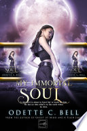 My Immortal Soul The Complete Series Book PDF