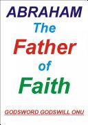 Abraham, the Father of Faith Pdf/ePub eBook