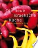 Die neue israelische Küche