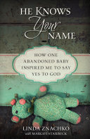 He Knows Your Name Book
