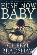 Read Online Hush Now Baby For Free