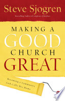 Making a Good Church Great