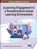 eLearning Engagement in a Transformative Social Learning Environment
