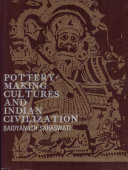 Pottery-making Cultures and Indian Civilization