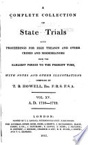 Cobbett S Complete Collection Of State Trials And Proceedings For High Treason And Other Crimes And Misdemeanors From The Earliest Period To The Present Time