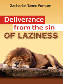 Deliverance From The Sin Of Laziness Pdf/ePub eBook