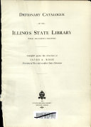 Dictionary Catalogue Of The Illinois State Library