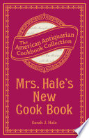 Mrs Hale S New Cook Book