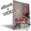 BLOODLINE Tattoo-Technik - Lehrbuch + VIDEO