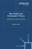 Max Weber and Postmodern Theory