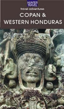 Adventure Guide to Copan & Western Honduras