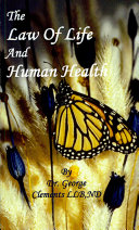 The Law of Life and Human Health