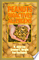Peanuts: Bioactives and Allergens