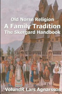 Old Norse Religion, a Family Tradition