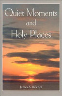 Quiet Moments And Holy Places