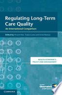 Regulating Long Term Care Quality Book PDF
