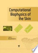 Computational Biophysics of the Skin Book