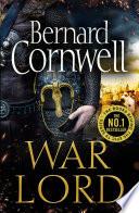 War Lord  The Last Kingdom Series  Book 13  Book