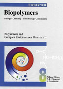Biopolymers  Polyamides and Complex Proteinaceous Materials II