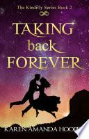 Taking Back Forever Book