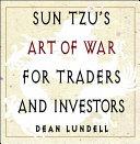 Sun Tzu s Art of War for Traders and Investors