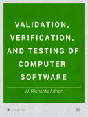 Validation, Verification, and Testing of Computer Software