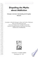 Dispelling The Myths About Addiction Book PDF