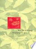 Art in History History in Art