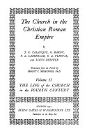 The Church in the Christian Roman Empire  The life of the church in the fourth century