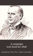 A Campaign Text Book For 1898