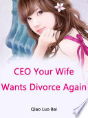 Ceo Your Wife Wants Divorce Again PDF