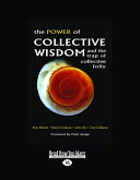 The Power of Collective Wisdom and the Trap of Collective Folly  Large Print 16pt