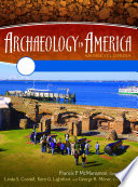 Archaeology in America: An Encyclopedia [4 volumes]  : An Encyclopedia