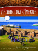 Archaeology in America: An Encyclopedia [4 volumes]: An Encyclopedia