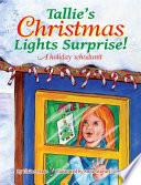 Tallie s Christmas Lights Surprise