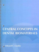 Central Concepts in Dental Biomaterials