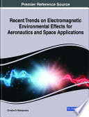 Recent Trends on Electromagnetic Environmental Effects for Aeronautics and Space Applications
