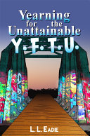 Yearning for the Unattainable