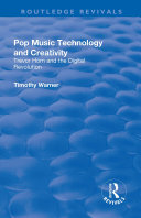 Pop Music  Technology and Creativity   Trevor Horn and the Digital Revolution