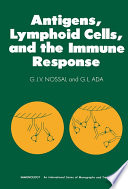 Antigens, Lymphoid Cells and the Immune Response