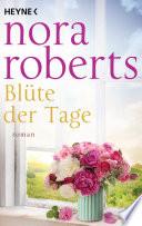 Blüte der Tage  : Roman