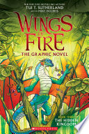 The Hidden Kingdom  Wings of Fire Graphic Novel  3   A Graphix Book