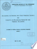 Accounting for Revenue and Other Financing Sources and Concepts for Reconciling Budgetary and Financial Accounting