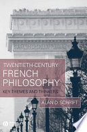 Twentieth Century French Philosophy