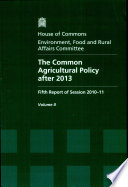 The Common Agricultural Policy After 2013