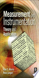 """Measurement and Instrumentation: Theory and Application"" by Alan S. Morris, Reza Langari"