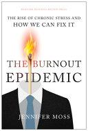 Burnout Epidemic