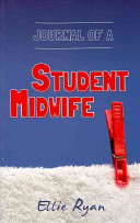 Journal of a Student Midwife