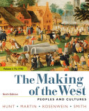 The Making Of The West Volume 1 To 1750 PDF