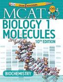 10th Edition Examkrackers MCAT Biology I: Molecules